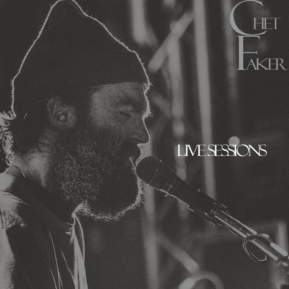 Chet faker live sessions